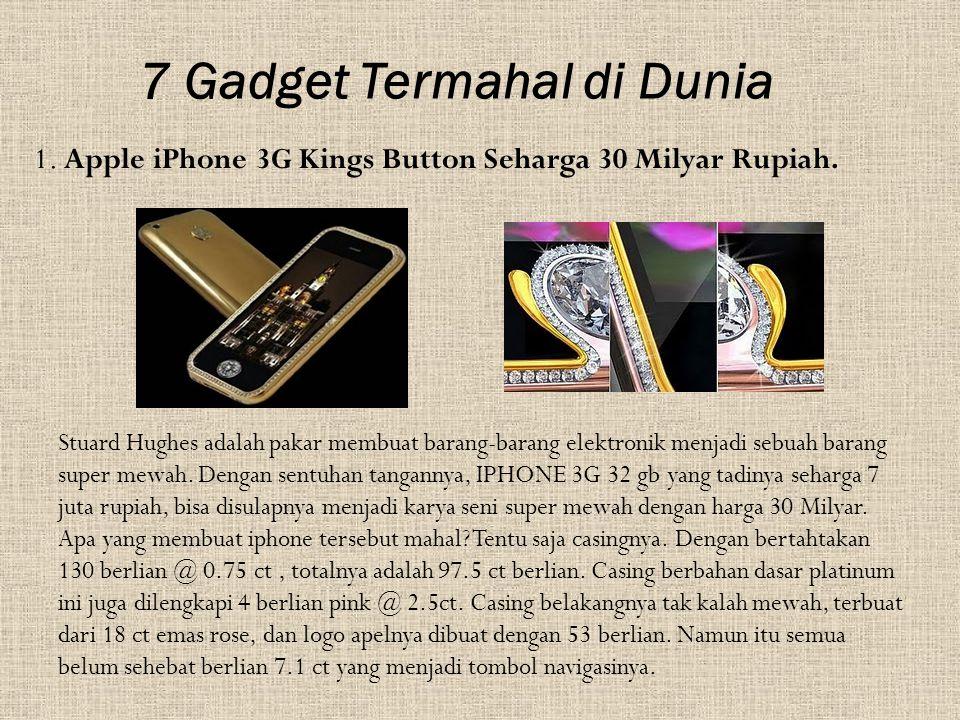 7 Gadget Termahal di Dunia