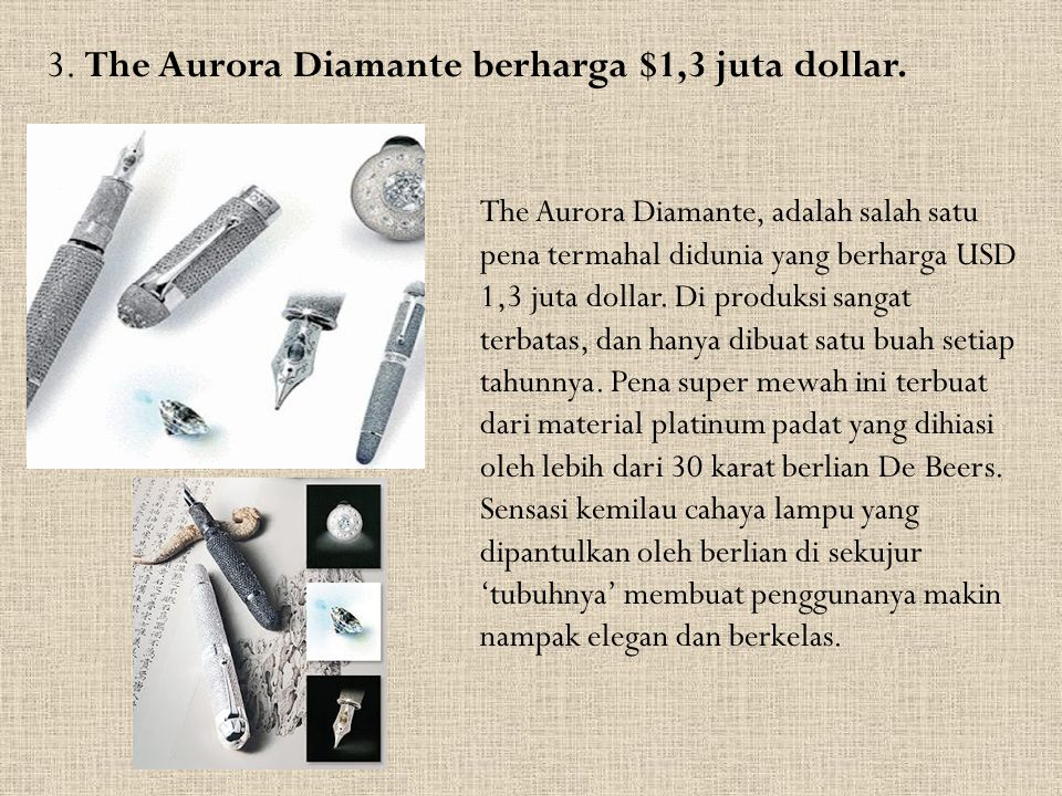 3. The Aurora Diamante berharga $1,3 juta dollar.