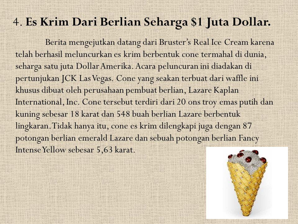 4. Es Krim Dari Berlian Seharga $1 Juta Dollar.