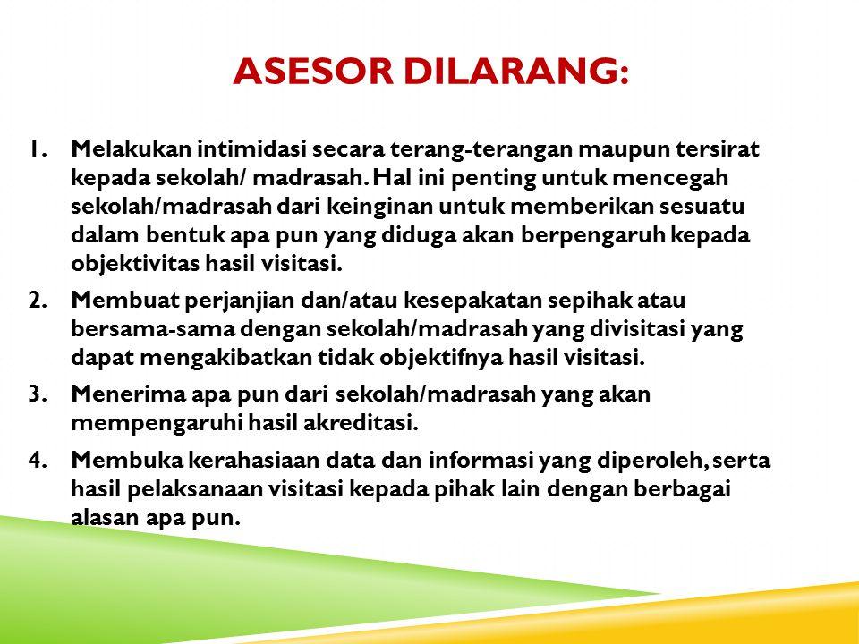 Asesor dilarang: