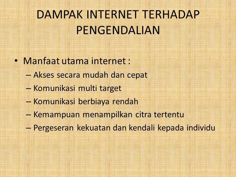 DAMPAK INTERNET TERHADAP PENGENDALIAN