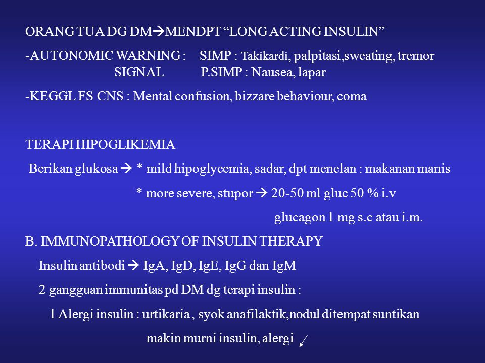 ORANG TUA DG DMMENDPT LONG ACTING INSULIN