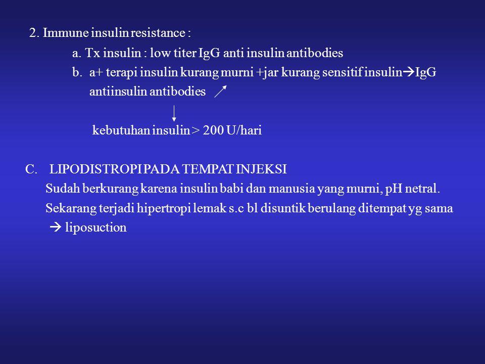 2. Immune insulin resistance :