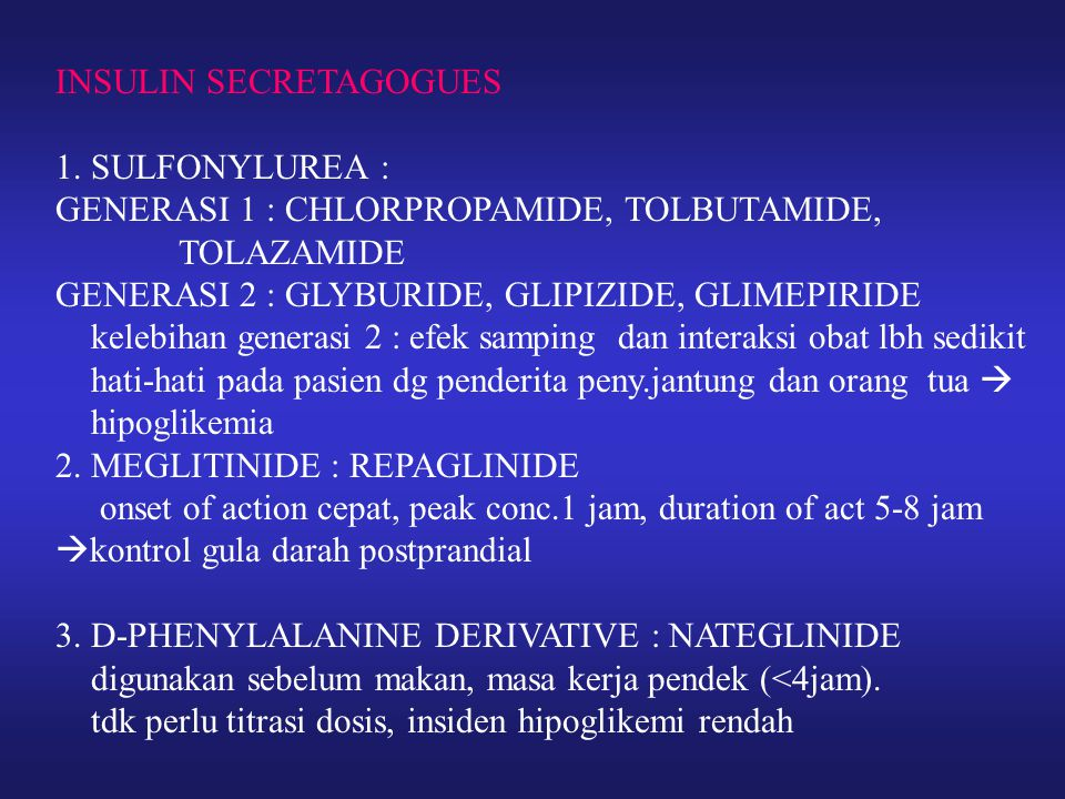 INSULIN SECRETAGOGUES