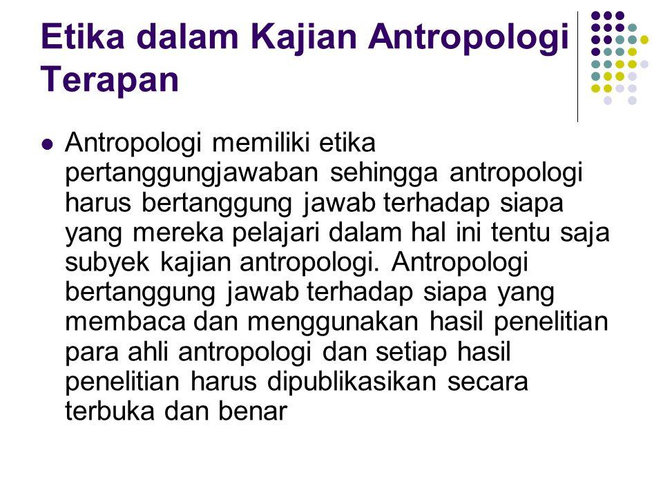 Etika dalam Kajian Antropologi Terapan