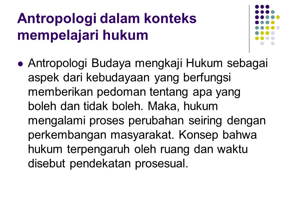 Antropologi dalam konteks mempelajari hukum