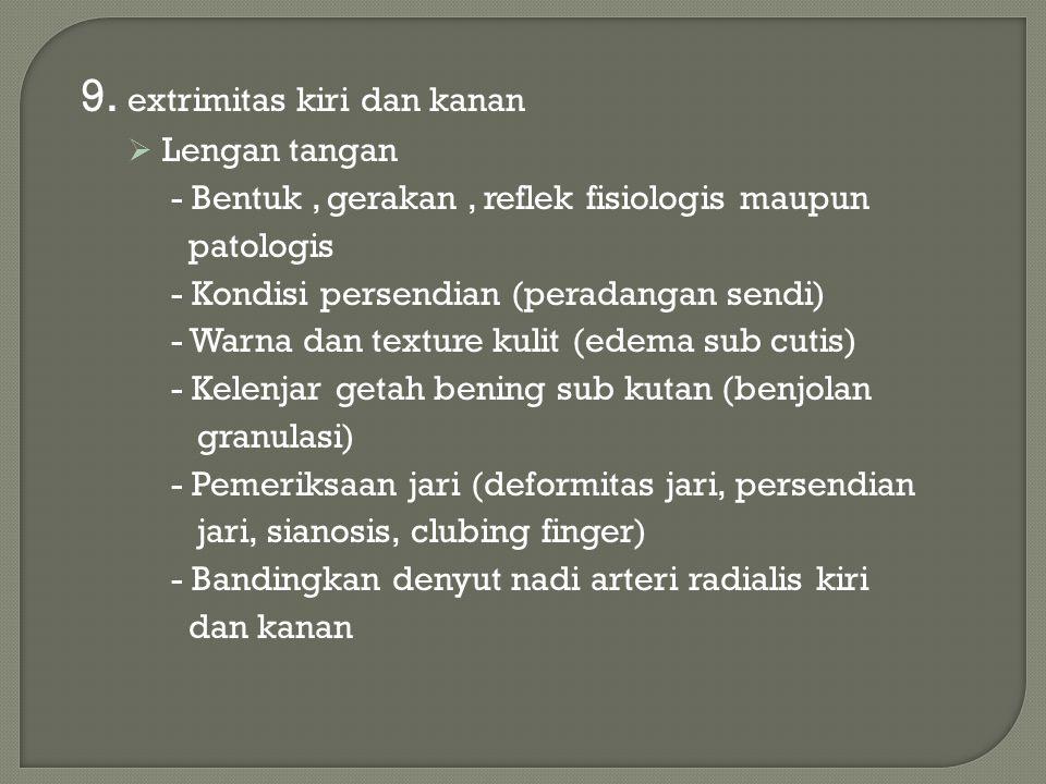 9. extrimitas kiri dan kanan
