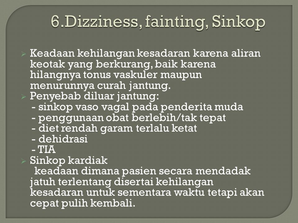 6.Dizziness, fainting, Sinkop