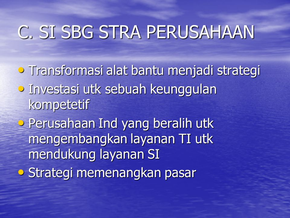C. SI SBG STRA PERUSAHAAN