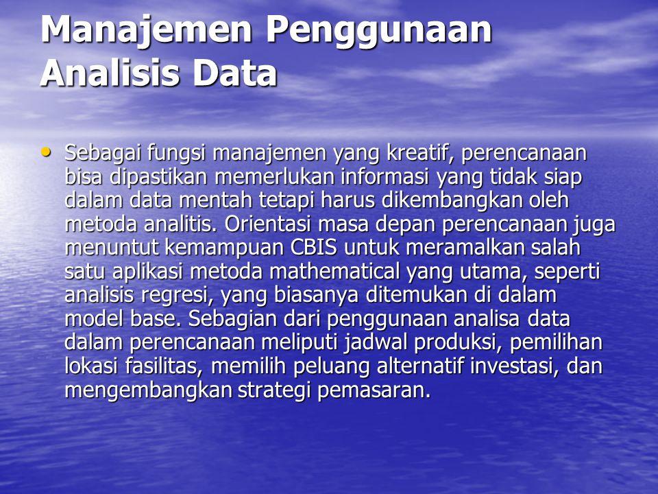 Manajemen Penggunaan Analisis Data