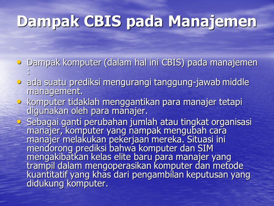 Dampak CBIS pada Manajemen