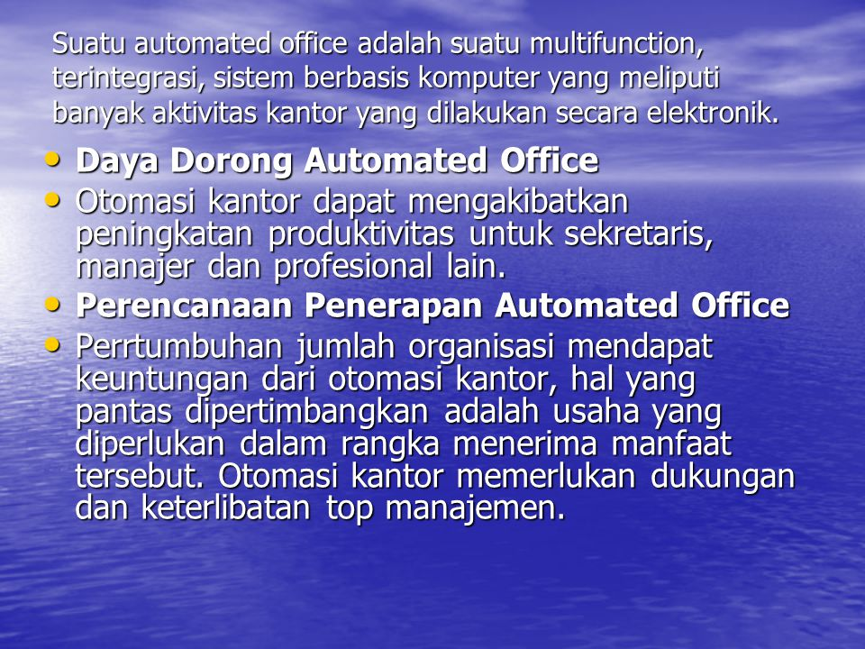 Daya Dorong Automated Office