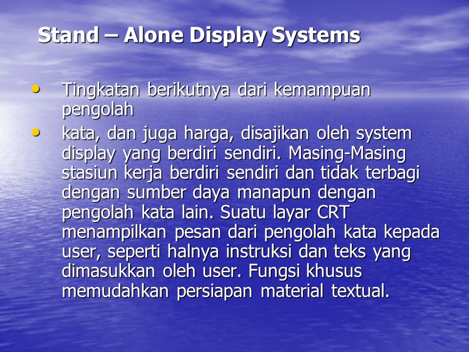 Stand – Alone Display Systems