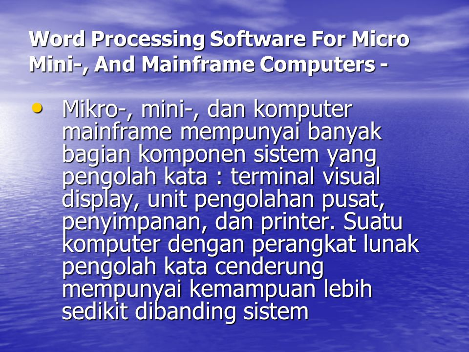 Word Processing Software For Micro Mini-, And Mainframe Computers -