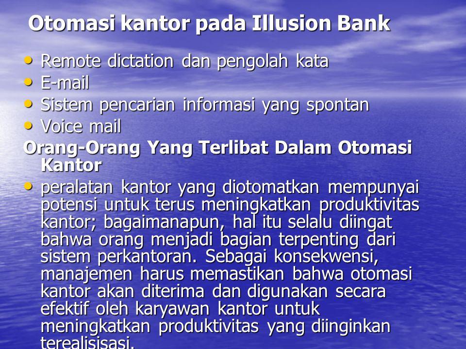 Otomasi kantor pada Illusion Bank