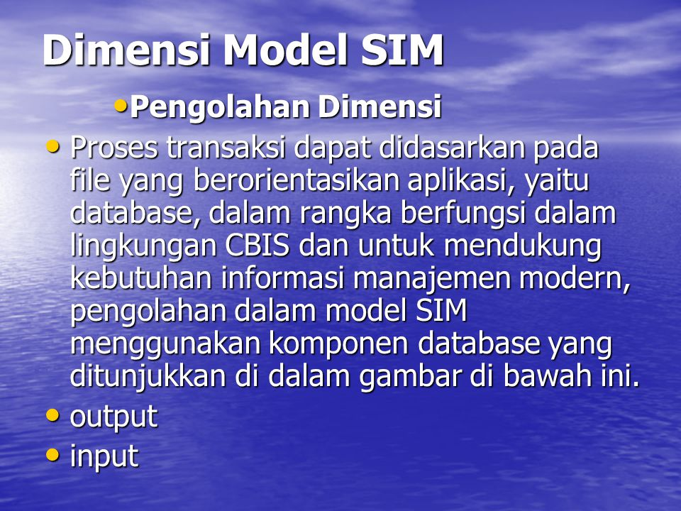 Dimensi Model SIM Pengolahan Dimensi