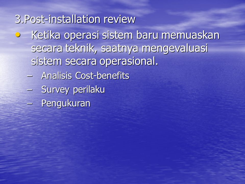 3.Post-installation review
