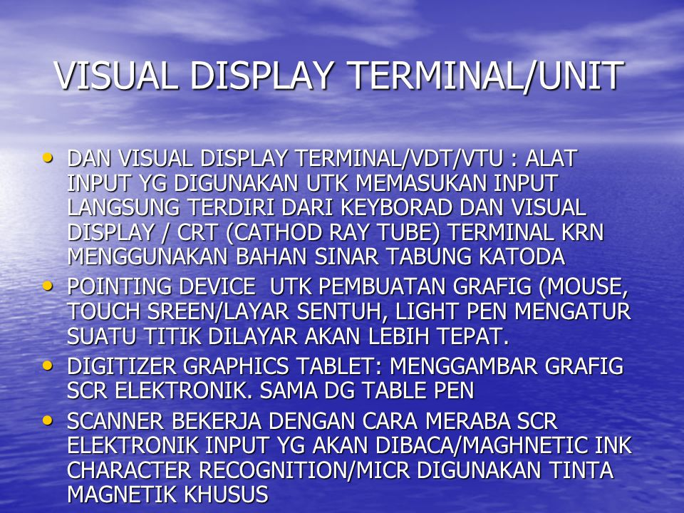 VISUAL DISPLAY TERMINAL/UNIT