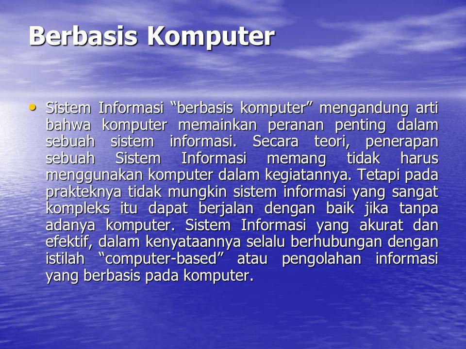 Berbasis Komputer