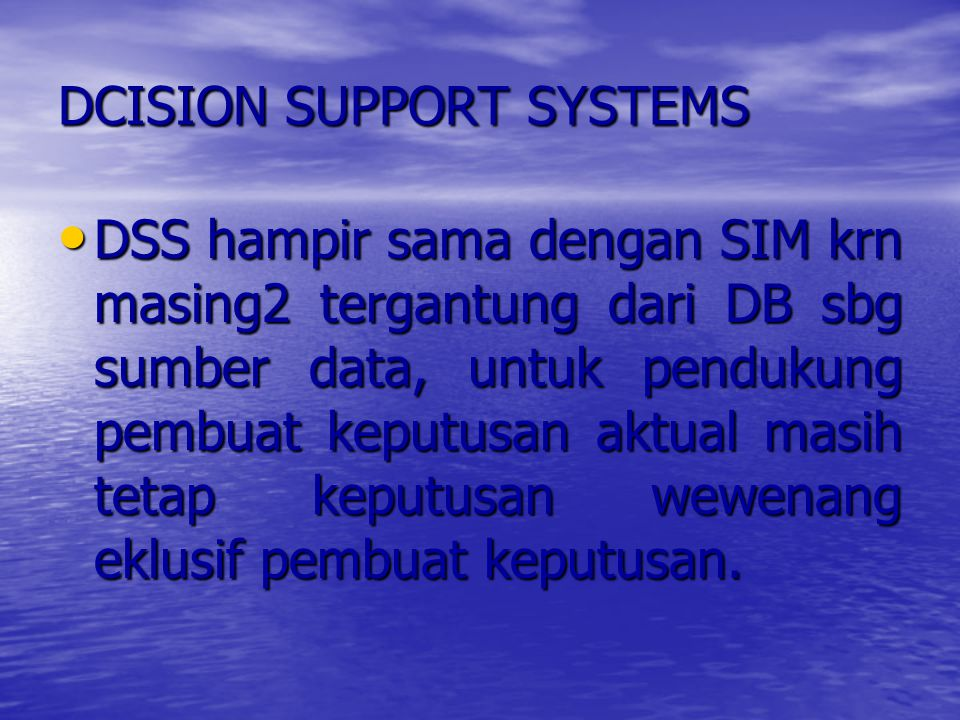 DCISION SUPPORT SYSTEMS