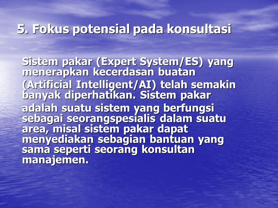 5. Fokus potensial pada konsultasi