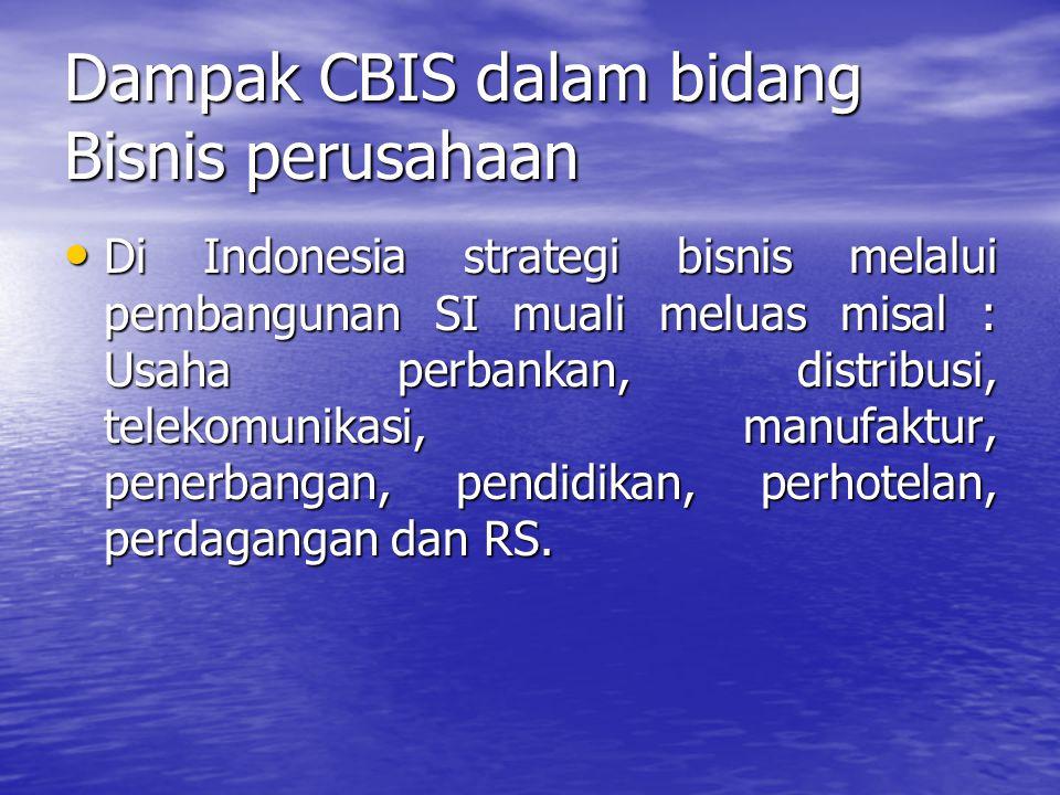 Dampak CBIS dalam bidang Bisnis perusahaan