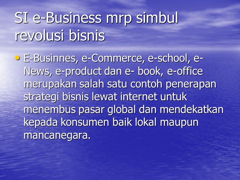 SI e-Business mrp simbul revolusi bisnis