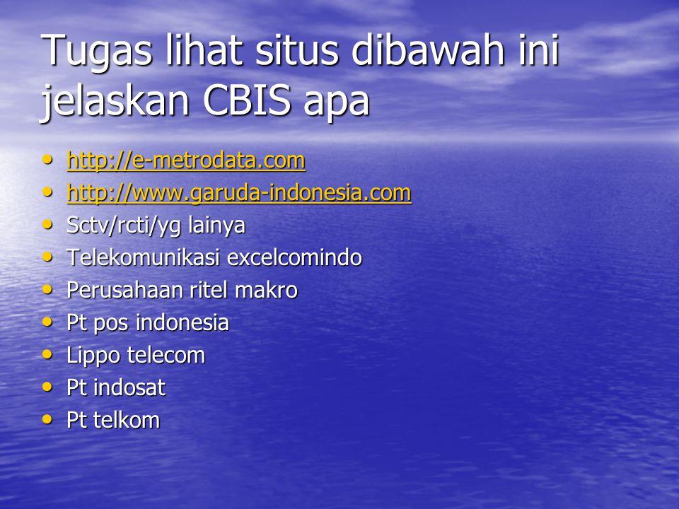 Tugas lihat situs dibawah ini jelaskan CBIS apa
