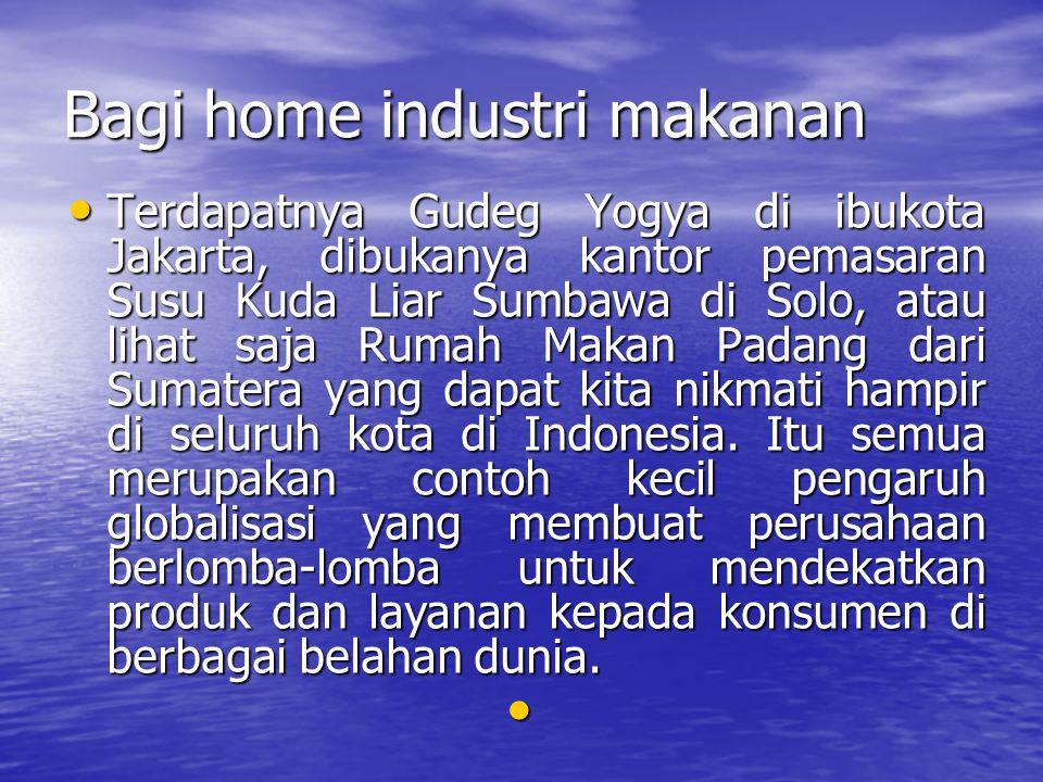 Bagi home industri makanan
