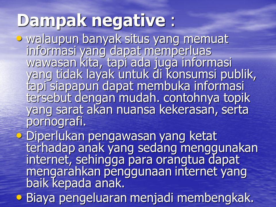 Dampak negative :