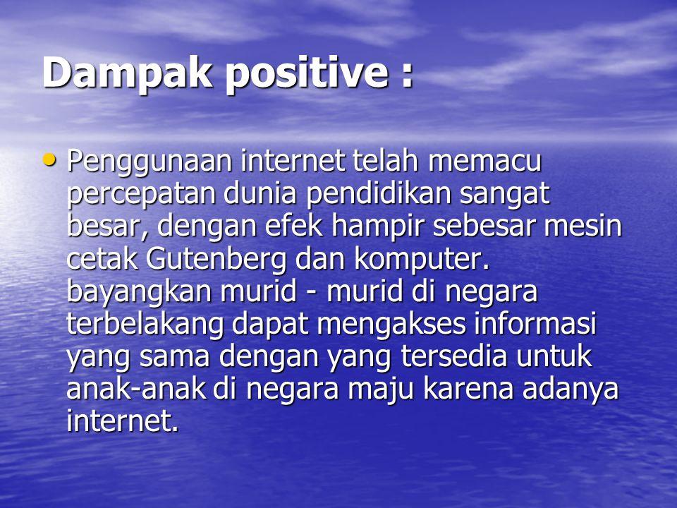 Dampak positive :