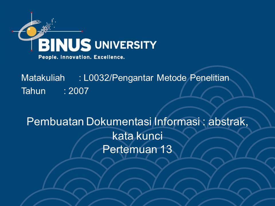 Pembuatan Dokumentasi Informasi : abstrak, kata kunci Pertemuan 13