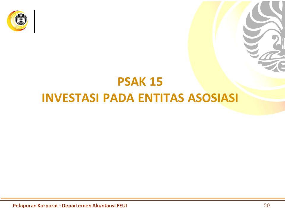 PSAK 15 INVESTASI PADA ENTITAS ASOSIASI