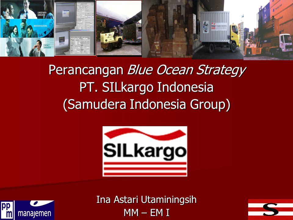 Perancangan Blue Ocean Strategy PT. SILkargo Indonesia