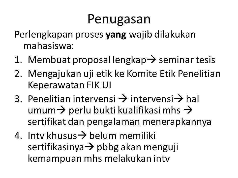 Penugasan Perlengkapan proses yang wajib dilakukan mahasiswa: