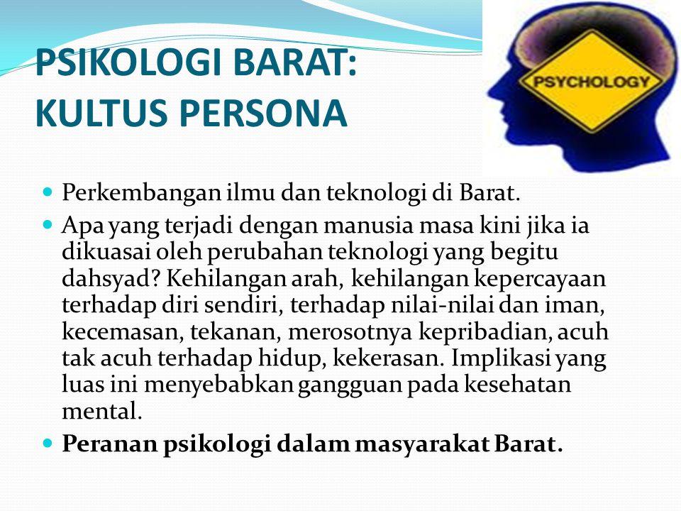 PSIKOLOGI BARAT: KULTUS PERSONA