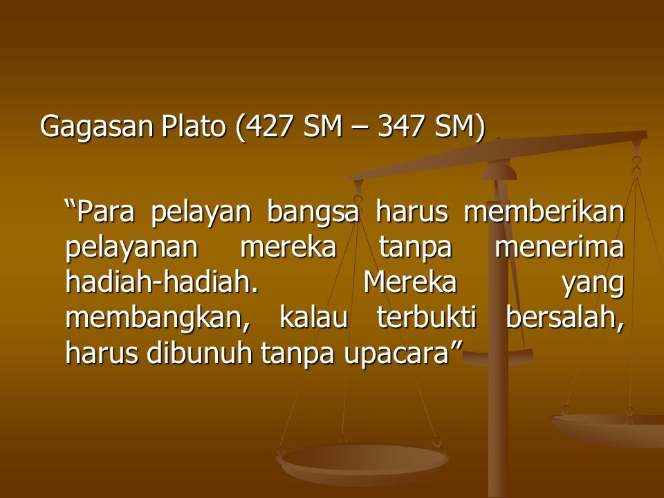 Gagasan Plato (427 SM – 347 SM)