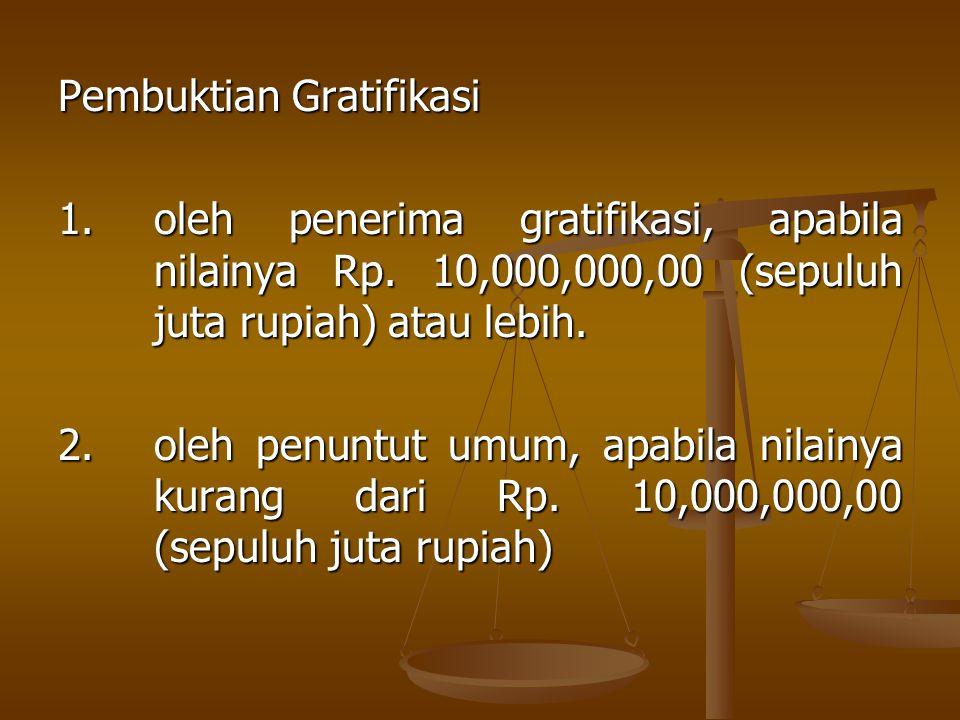 Pembuktian Gratifikasi
