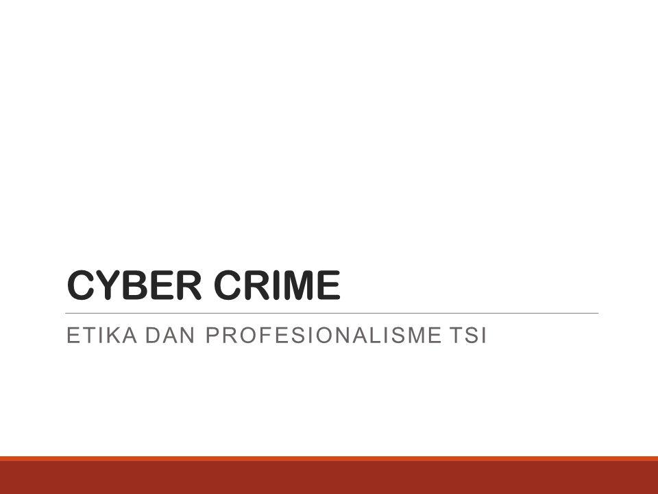 Etika dan Profesionalisme TSI