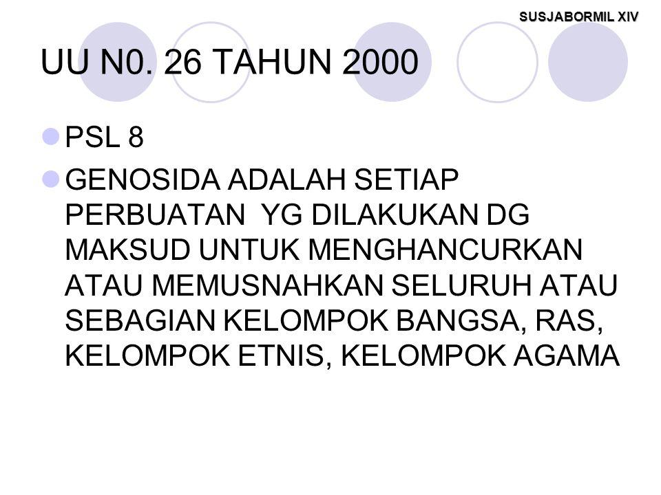 UU N0. 26 TAHUN 2000 PSL 8.
