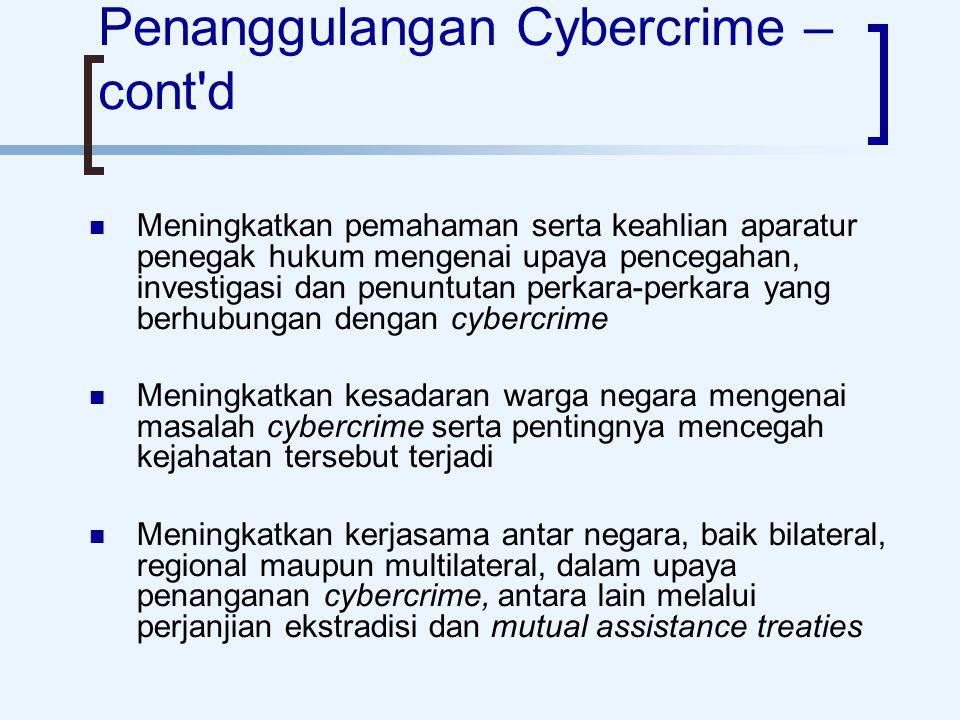 Penanggulangan Cybercrime – cont d