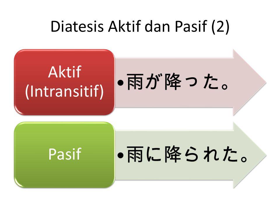 Diatesis Aktif dan Pasif (2)