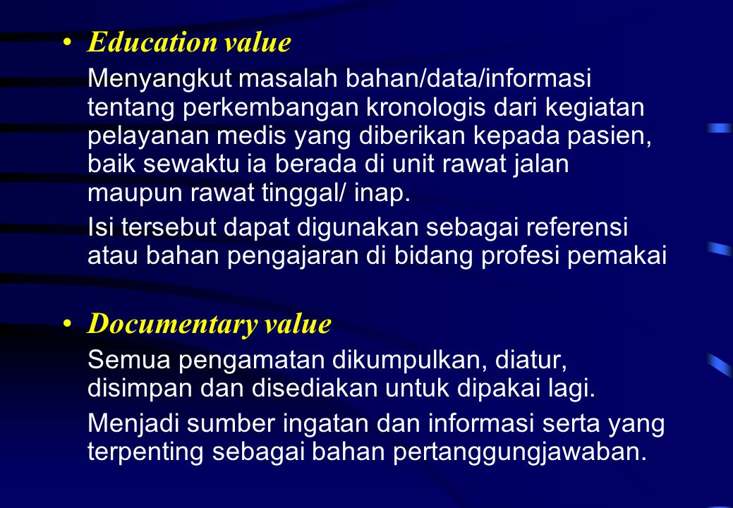 Education value Documentary value