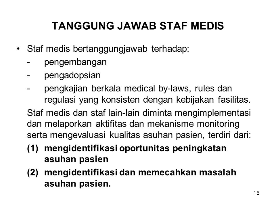 TANGGUNG JAWAB STAF MEDIS