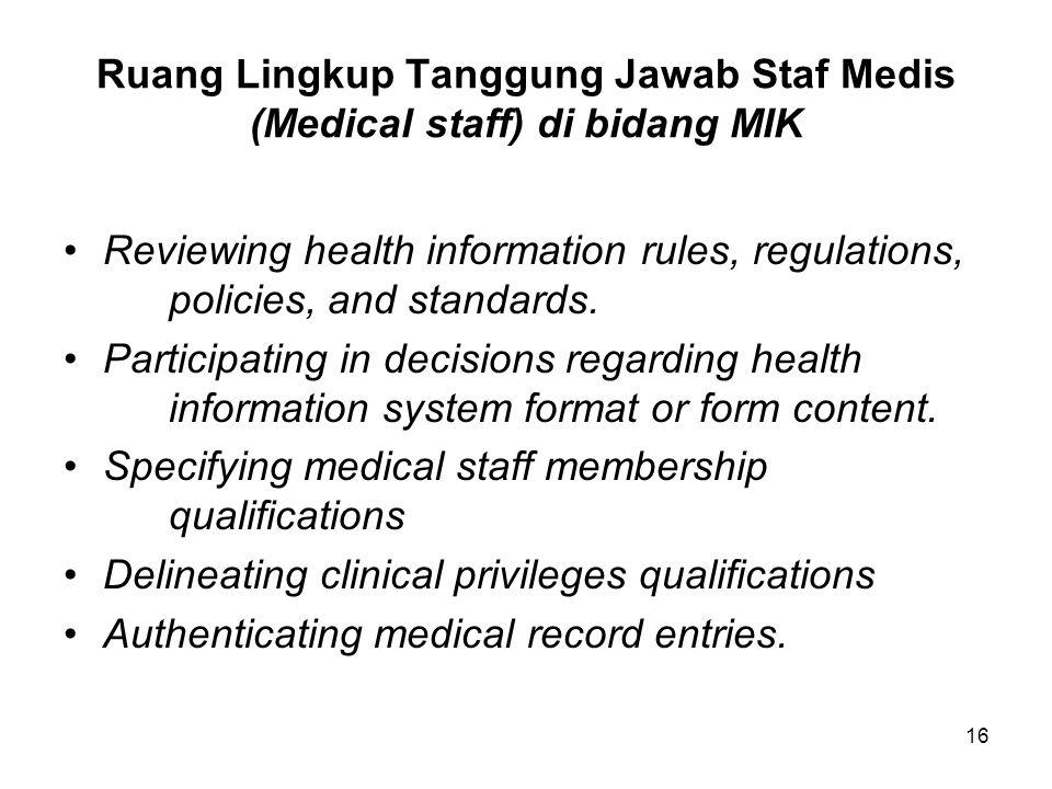 Ruang Lingkup Tanggung Jawab Staf Medis (Medical staff) di bidang MIK