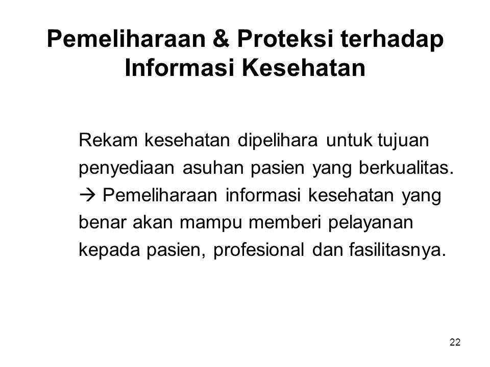 Pemeliharaan & Proteksi terhadap Informasi Kesehatan