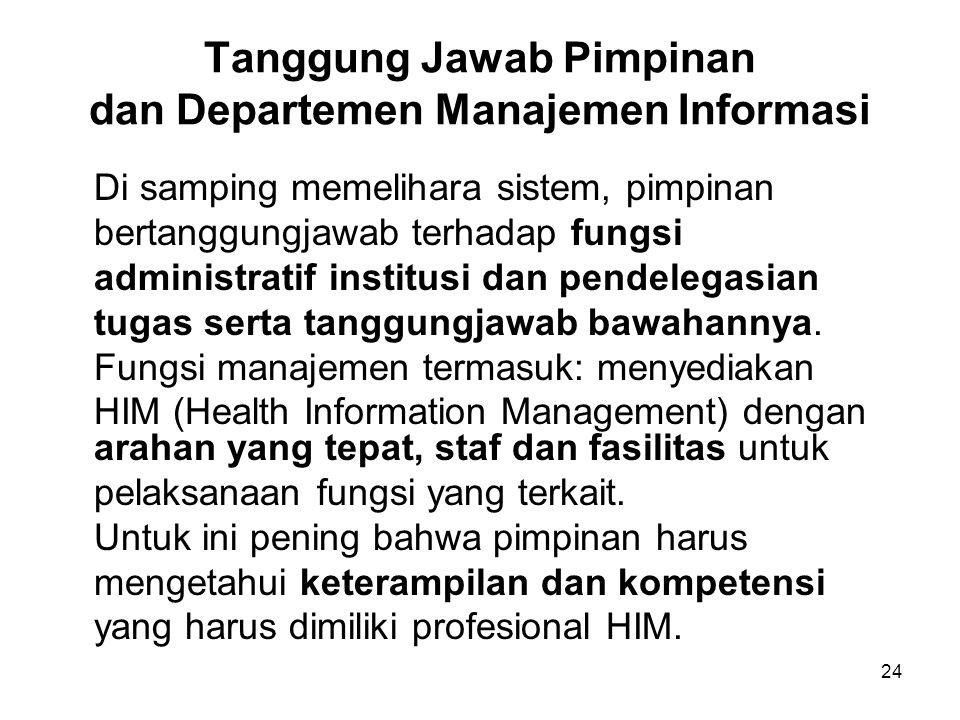 Tanggung Jawab Pimpinan dan Departemen Manajemen Informasi