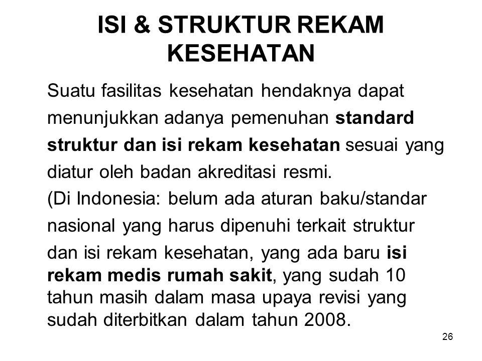 ISI & STRUKTUR REKAM KESEHATAN