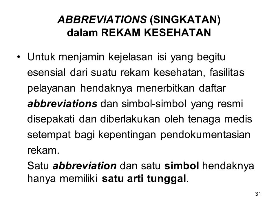 ABBREVIATIONS (SINGKATAN) dalam REKAM KESEHATAN