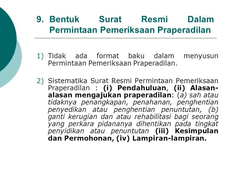 9. Bentuk Surat Resmi Dalam Permintaan Pemeriksaan Praperadilan